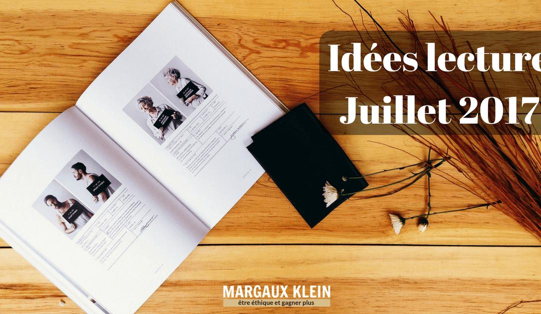Idées Lectures et Livres à Lire – Juillet 2017